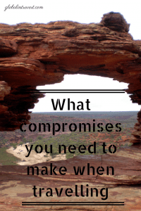 compromises you need to make when travelling