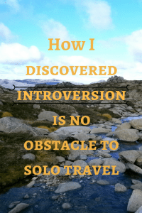introversion is no obstacle to solo travel
