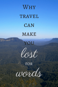 why travel can make you lost for words