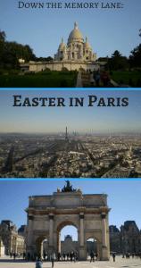 Down the memory lane - Easter in Paris PIn