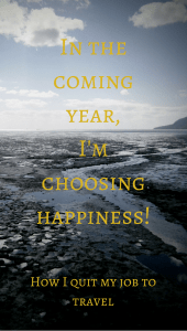 In the coming year, I'm choosing happiness!