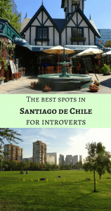 Santiago de Chile for introverts - Pin