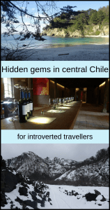 Hidden gems central Chile for introverted travellers